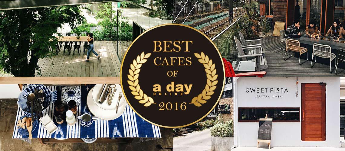 [Best of A DAY ONLINE] 10 อันดับคาเฟ่ฮอตที่สุดจากคอลัมน์ café hunter ของเว็บ a day ปี 2016