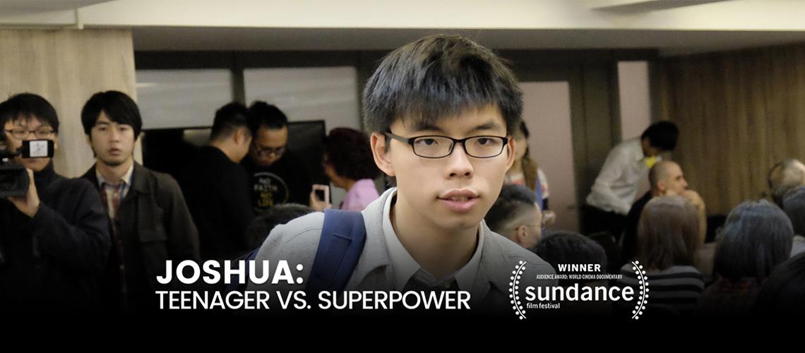 Joshua: Teenager vs. Superpower – กระทำการหว่องกับน้องโจชัว