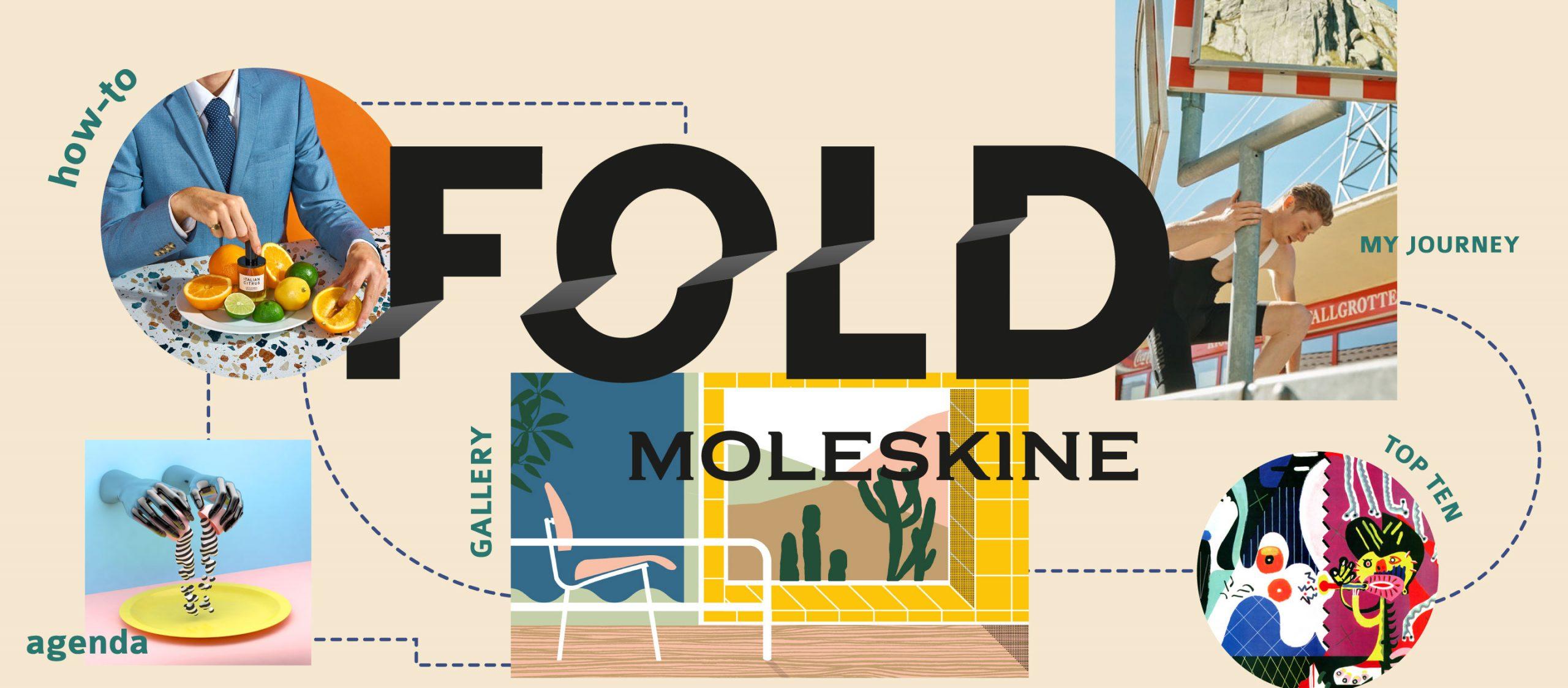 FOLD นิตยสารออนไลน์ของ Moleskine ที่รวบรวมแรงบันดาลใจจากนักสร้างสรรค์ทั่วโลก