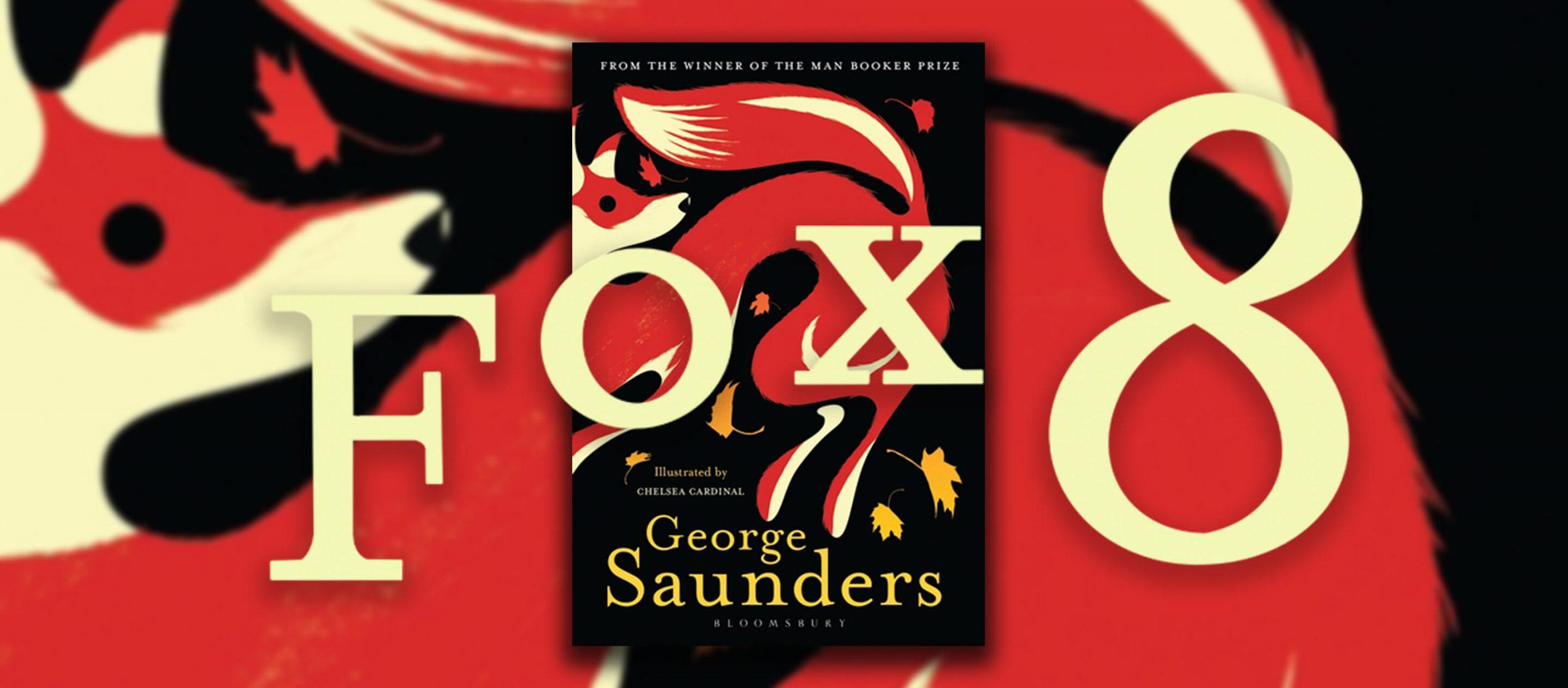 Fox 8 หนังสือว่าด้วยสุนัขจิ้งจอกพูดได้ และความกังวลใจของสัตว์ต่อการกระทำของมนุษย์