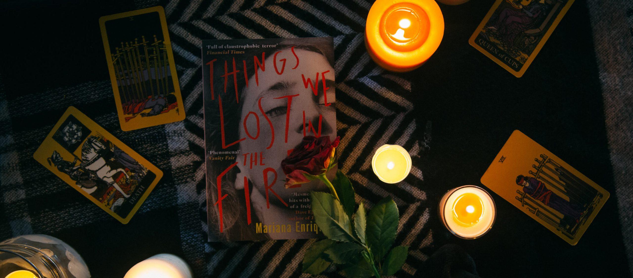 เมื่อโลกมืดมนกว่าที่คิด 'Things We Lost in the Fire' รวมเรื่องสั้นสุดมืดมิดจากอาร์เจนตินา