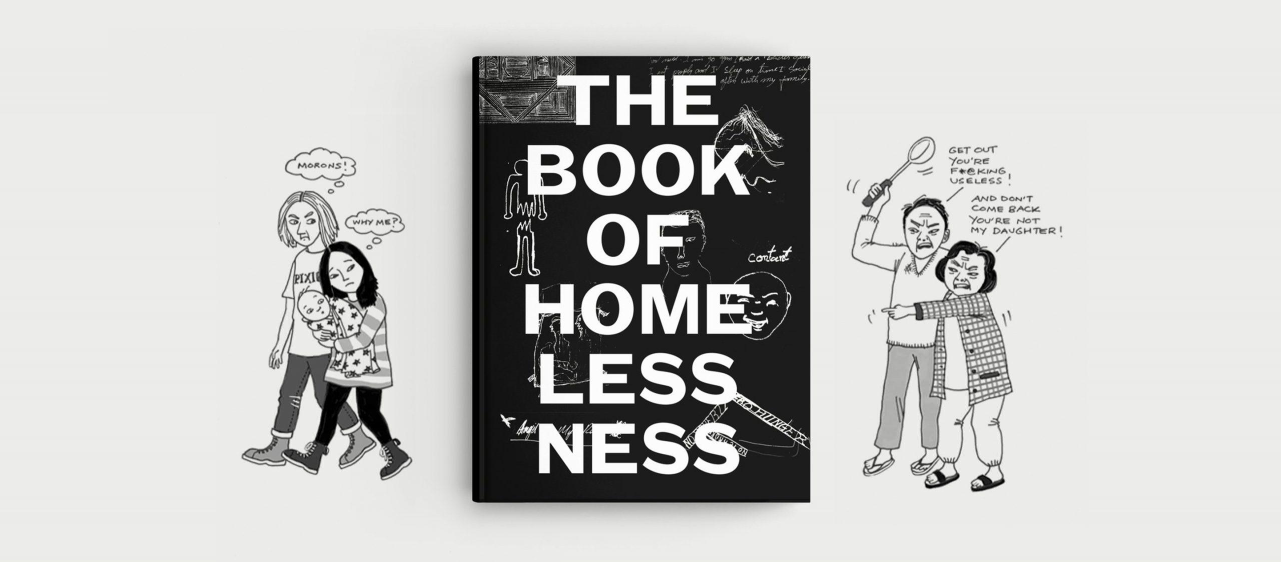 The Book of Homelessness หนังสือภาพเล่มแรกของโลกที่เด็กๆ ไร้บ้านวาดชีวิตของตัวเองด้วยตัวเอง