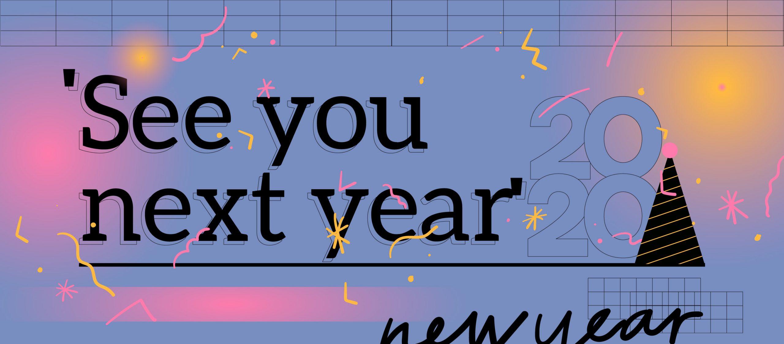เพลย์ลิสต์บอกลาปีเก่า 'See you next year' ก็มาดิคร้าบ ไอต้าวปีหน้า
