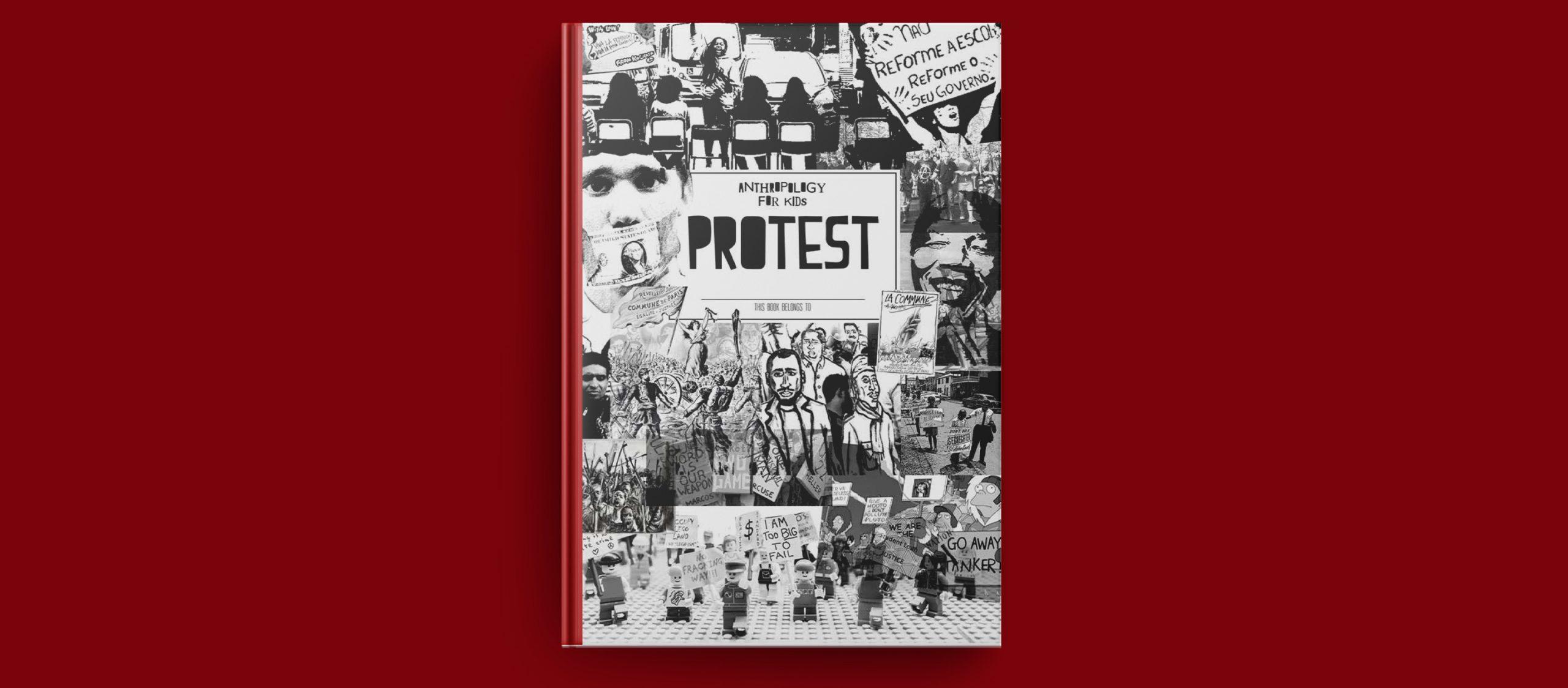 Protest หนังสือแบบฝึกหัดที่ชวนให้ผู้อ่านมาออกแบบการประท้วงของตัวเอง