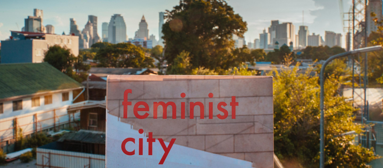 Feminist City หนังสือที่เล่าเรื่องความไม่ง่ายของชีวิตผู้หญิงในเมืองที่ออกแบบโดยผู้ชาย