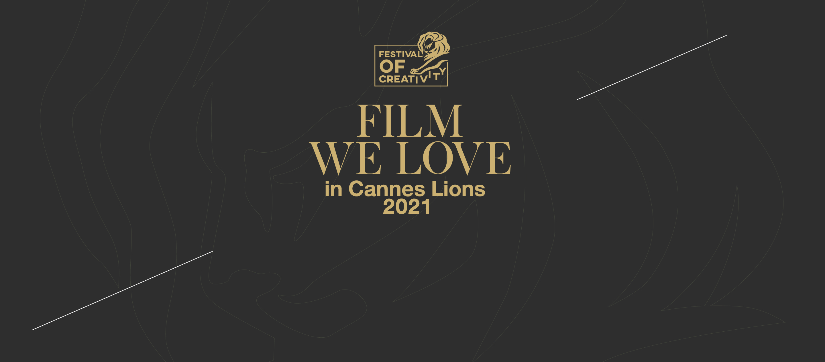 Films We Love in Cannes Lions 2021