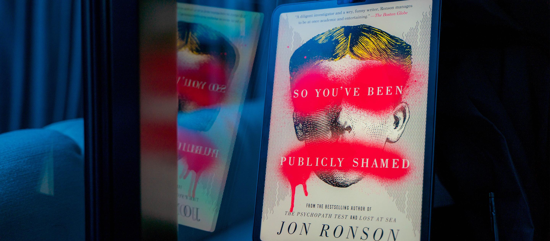 มีอะไรในทัวร์ลง? So You've Been Publicly Shamed หนังสือที่ออกตามหาต้นตอดราม่าออนไลน์